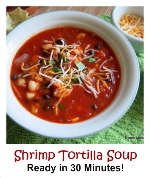 Shrimp Tortilla Soup Recipe - Ready in 30 minutes!