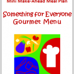 Free Make Ahead Meal Plan with Gourmet Favorites