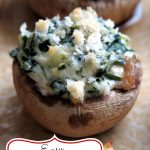 Stuffed Mushrooms with Spinach and Cream Cheese