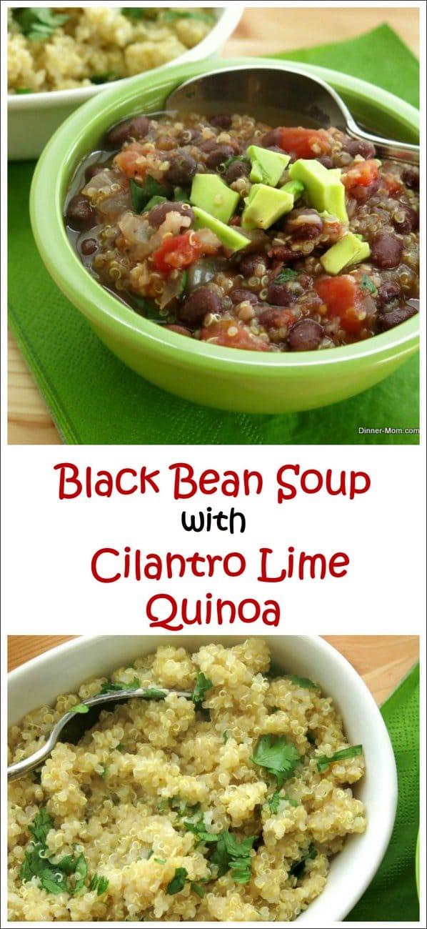 Black Bean Soup and Cilantro Lime Quinoa Recipe