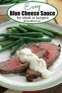 Easy Blue Cheese Sauce for steak or burgers