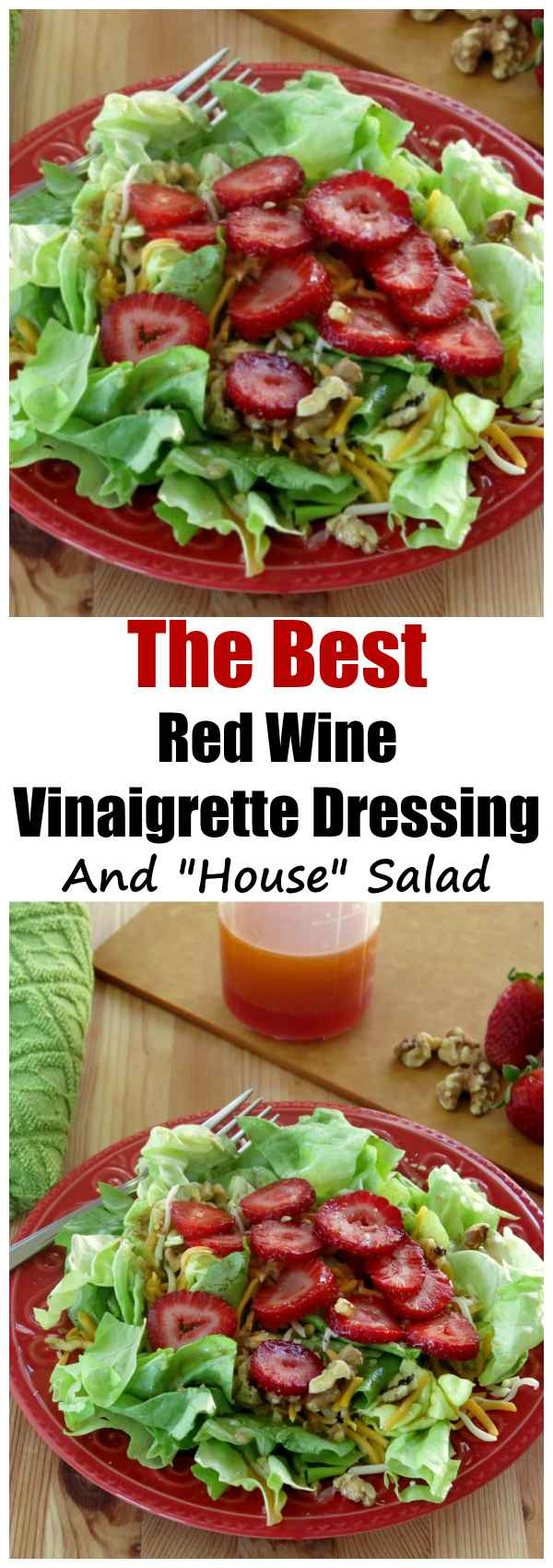 The Best Red Wine Vinaigrette Salad Dressing