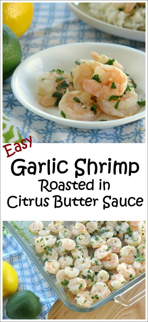 Garlic Roasted Shrimp in Citrus Butter Sauce