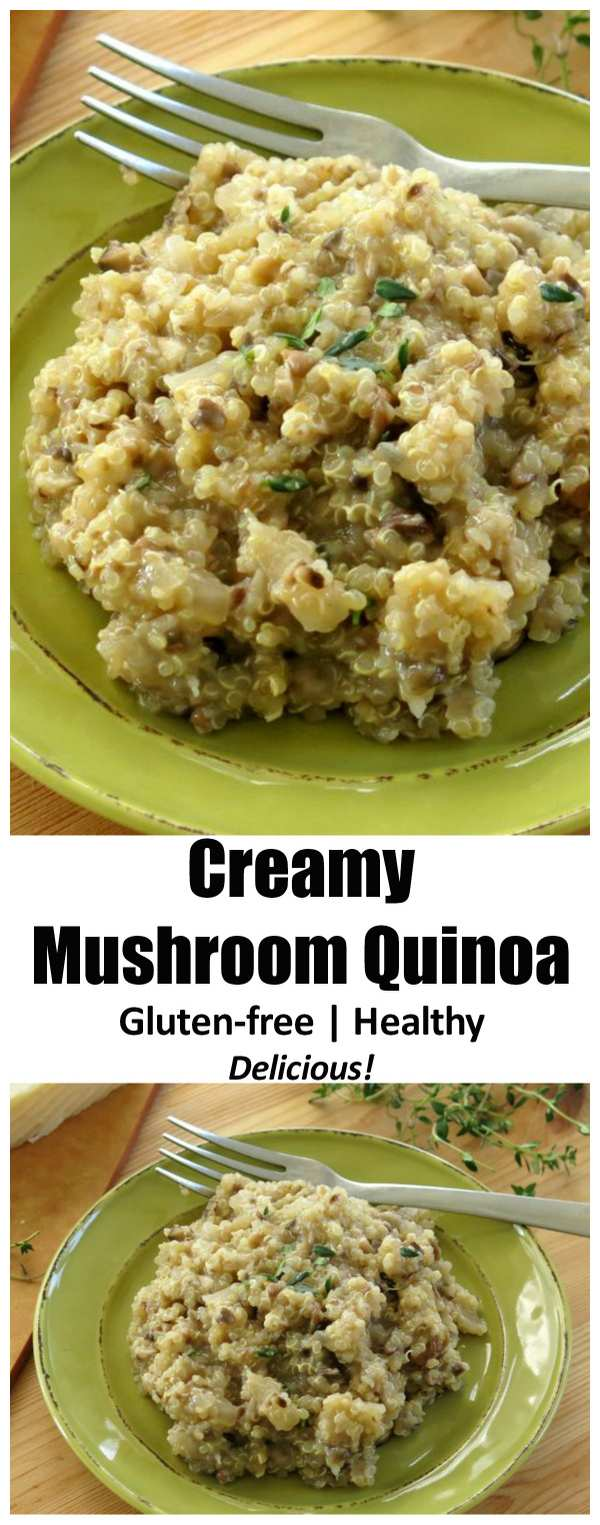 You will love a big bowl of Creamy Mushroom Quinoa. This recipe easy, cheesy and full of flavor! A gluten-free recipe that is a perfect replacement for risotta on your dinner table.