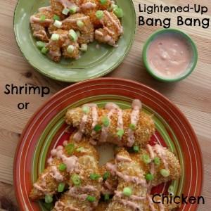 Lightened-Up Bang Bang Chicken or Shrimp