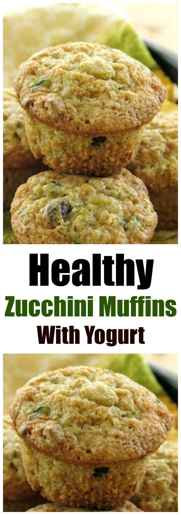 Healthy Zucchini Muffins got a makeover and use yogurt instead of oil. This is just the best recipe! These are delicious and soooo easy to make.