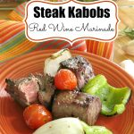Red Wine Marinade for Steak Kabobs Pinterest