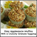 Easy Applesauce Muffins with a Crunchy Granola Topping