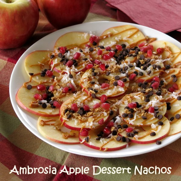 Ambrosia Apple Dessert Nachos Recipe
