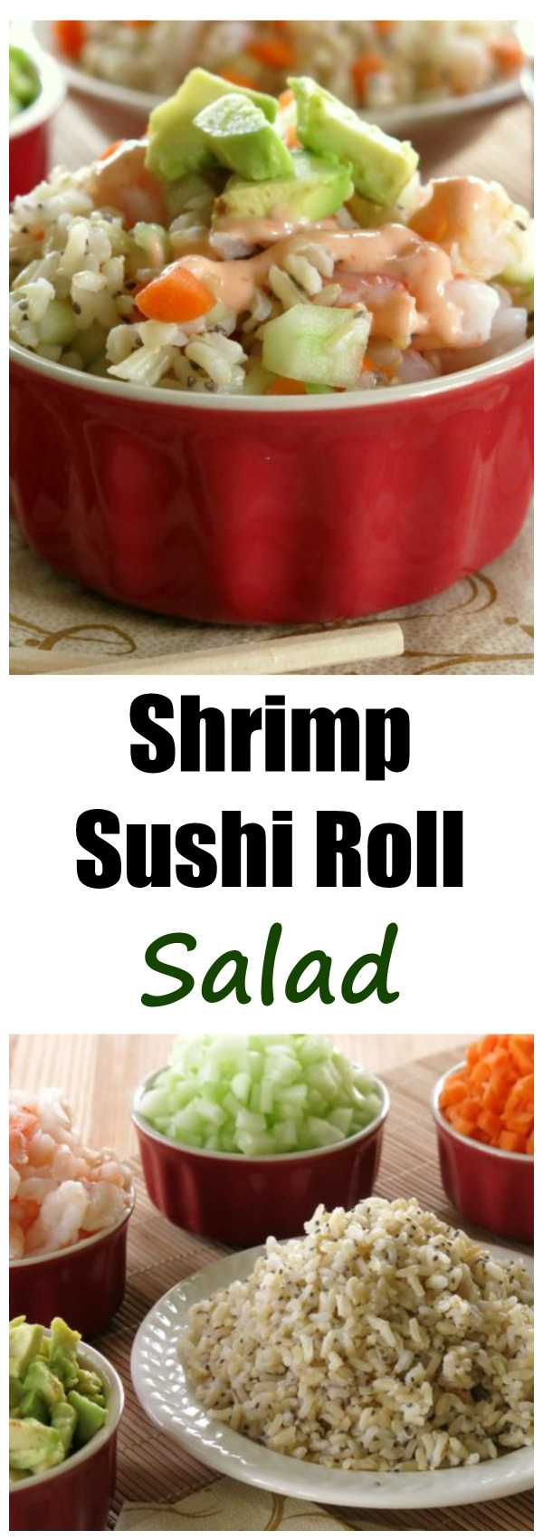 "Deconstructed Shrimp Sushi Roll Salad Recipe with Spicy Sauce - easy way to get a sushi ""fix"" and no rolling is involved! Gluten-free!"