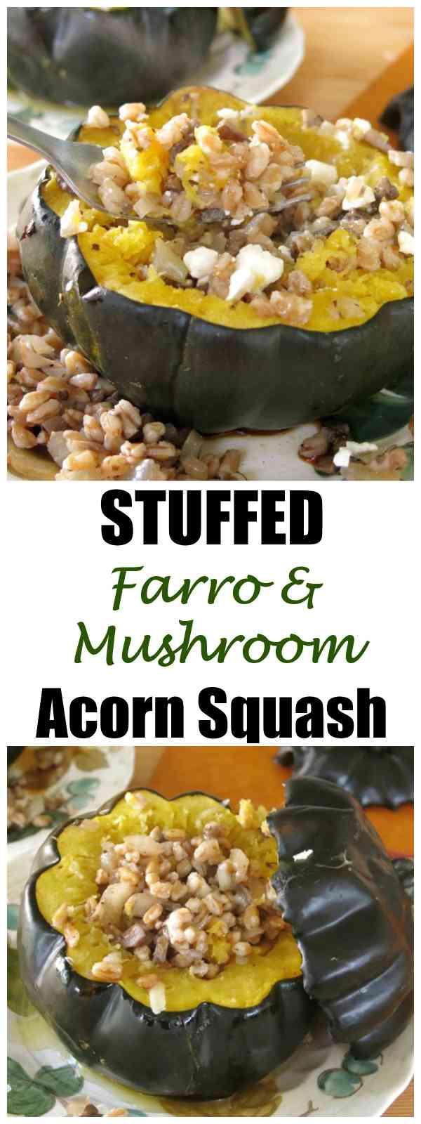 Stuffed Acorn Squash with Farro and Mushrooms
