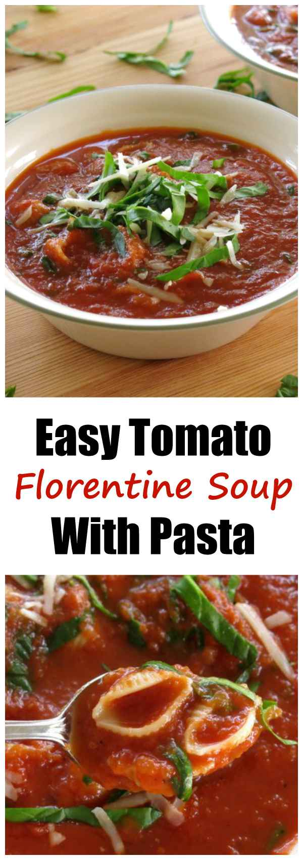 Easy Tomato Florentine Soup Recipe with Pasta. This is so delicious!! It's infused with flavor from adding a Parmesan cheese rind to the pot while cooking. Whole wheat pasta that cooks with the soup and fresh baby spinach leaves make this a super healthy recipe that is ready in under 30 minutes