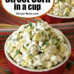 Mexican Street Corn in a Cup Pin