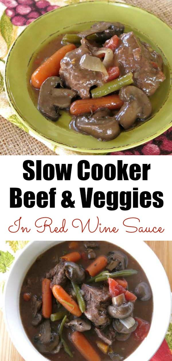 Slow Cooker Beef and Vegetables in Red Wine Sauce is perfect for a special occasion dinner but is weeknight friendly. #slowcooker #dinner #dinnermom