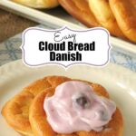 Easy Cloud Bread Danish with Yogurt Recipe