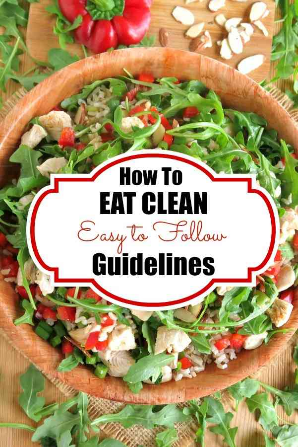 What is eating clean? Easy to follow guidelines that won't drive you crazy! #cleaneating #mealplanning