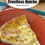 Low-Carb Crustless Quiche Pin