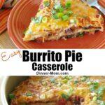 Easy Burrito Pie Casserole Pin