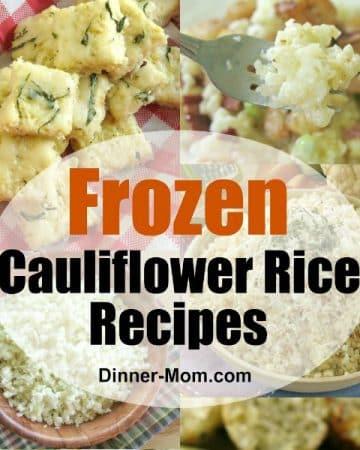 Frozen Cauliflower Rice Recipes Collage