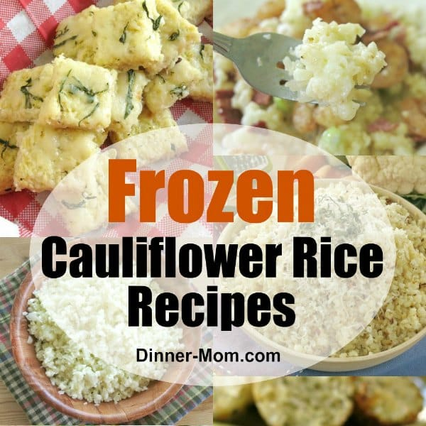 Frozen Cauliflower Rice Recipes Collage