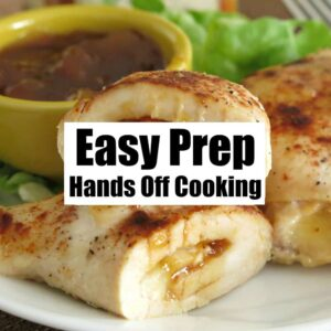 Easy Prep/Hands-Off Cooking