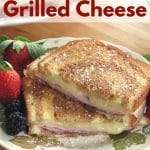 Monte Cristo Grilled Cheese on plate.