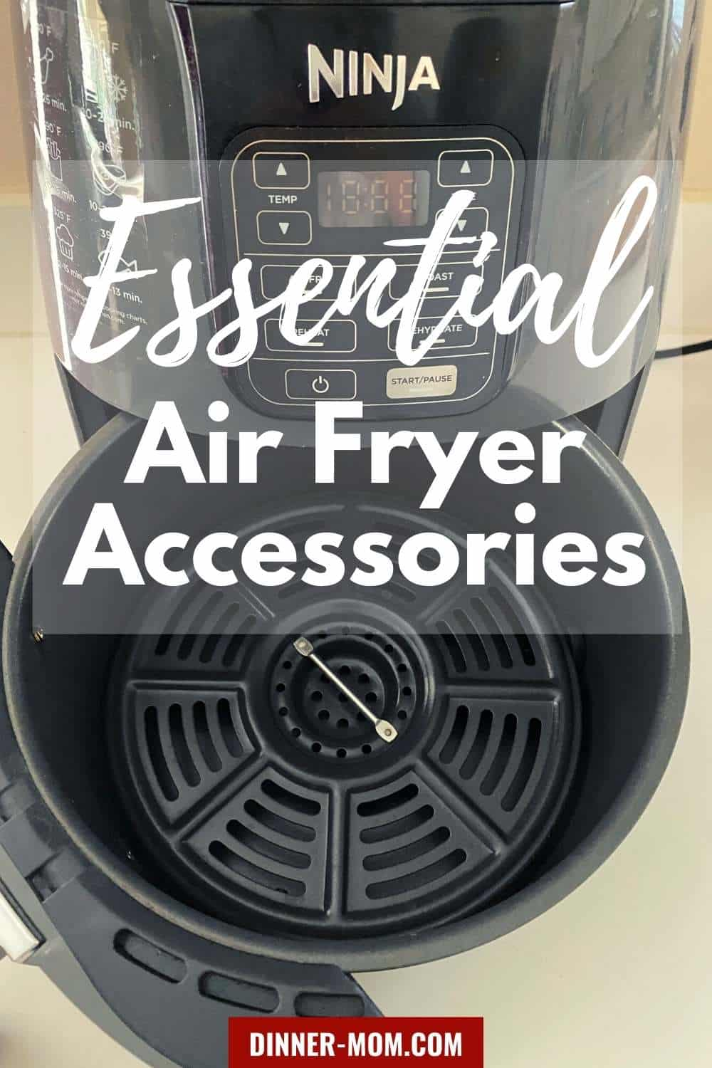 Ninja Air Fryer with text overlay that says essential air fryer accessories.