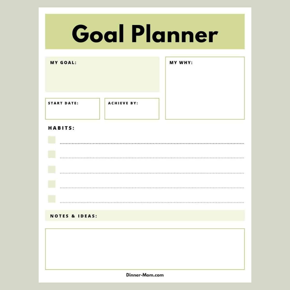 Printable goal planner with spaces for goal, why, dates, habits, notes and ideas.