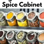 """Spice in a rack with text that says """"How to Organize Your Spice Cabinet"""""""