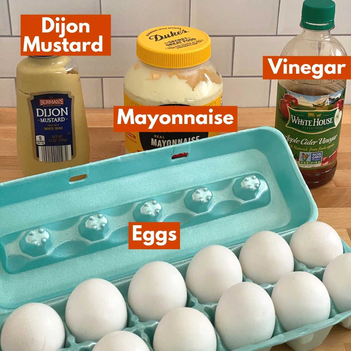 Ingredients to make recipe: eggs, mayonnaise, Dijon mustard, apple cider vinegar.
