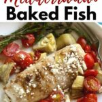 Mediterranean Baked Fish with title above it.